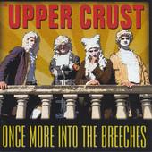 The Upper Crust - Live in Concert